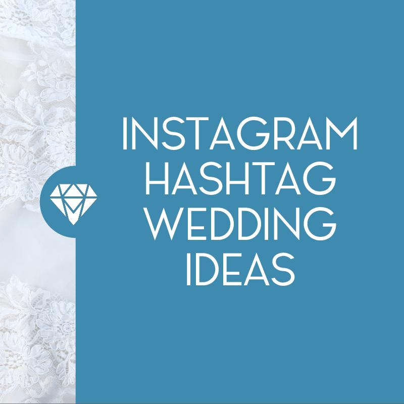 5 Tips For Creating Your Wedding Hashtag Wedding hashtag