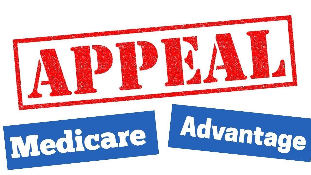 How to Appeal Medicare Advantage & Part D Denials