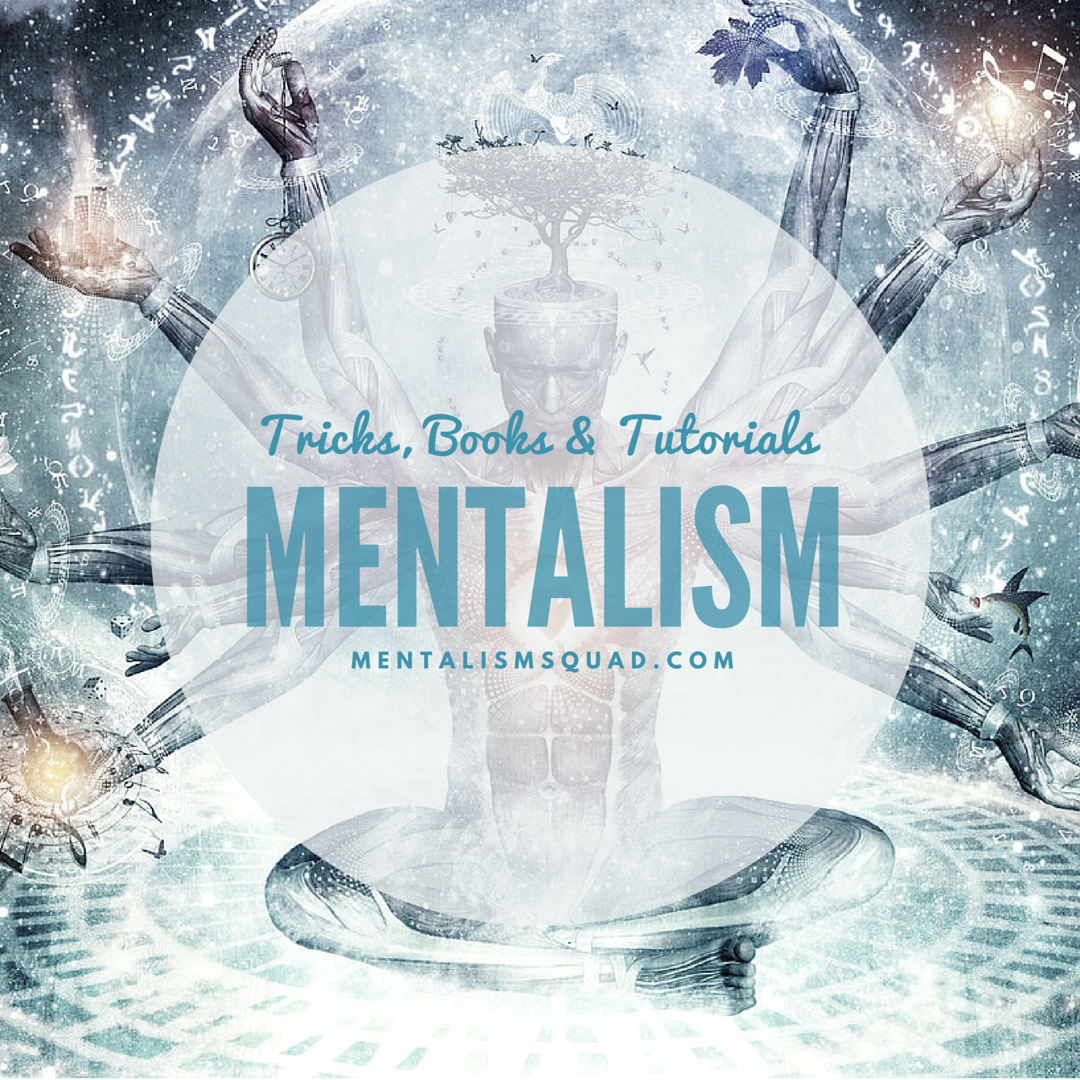 Check Out All The Latest Mentalism Tricks Learn Hypnosis Mentalist Tricks The Magicians