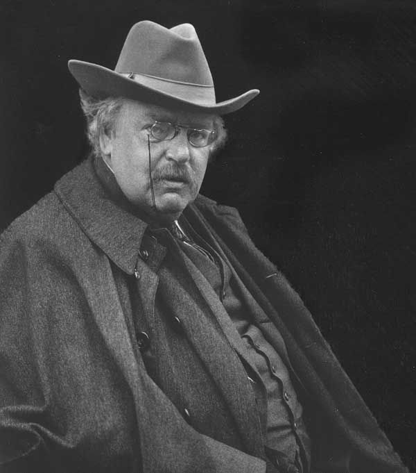 "005 G.K. CHESTERTON ""The modern habit of saying, 'Every man"