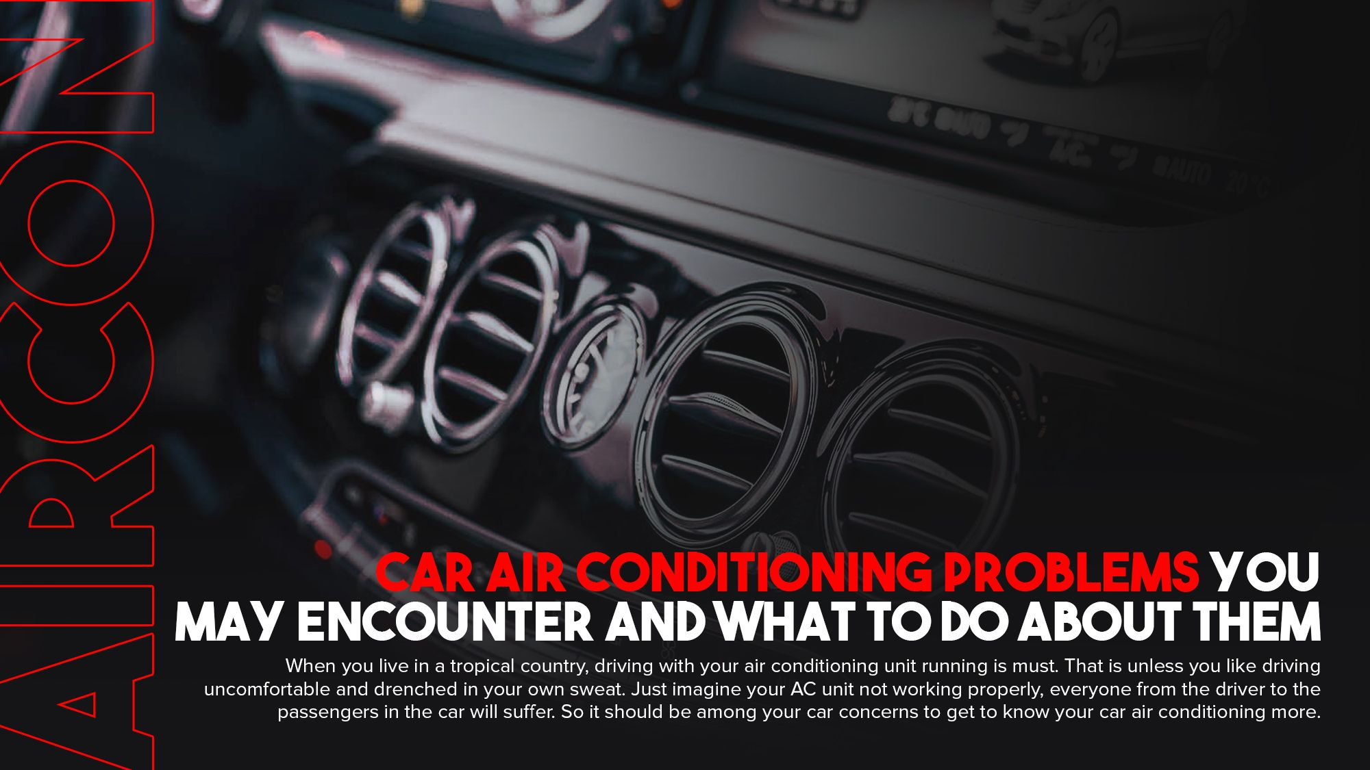 Car Air Conditioning Problems You May Encounter And What
