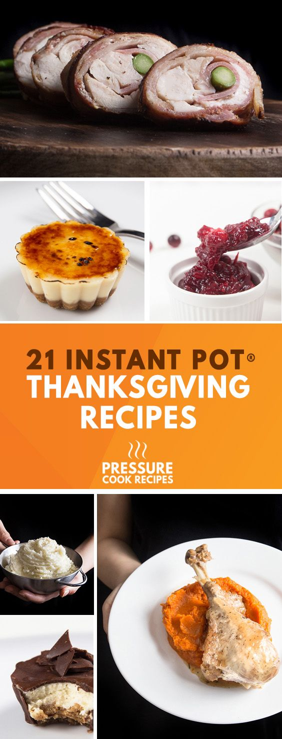 Thanksgiving Pressure Cooker Recipes: Make your Thanksgiving holidays memorable with our handpicked collection of Instant Pot Recipes!
