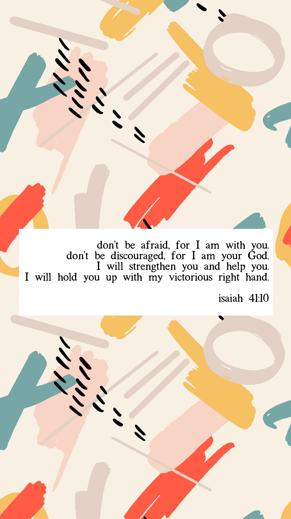 Isaiah 41 10 Bible Verse Cute Phone Wallpaper Screensaver