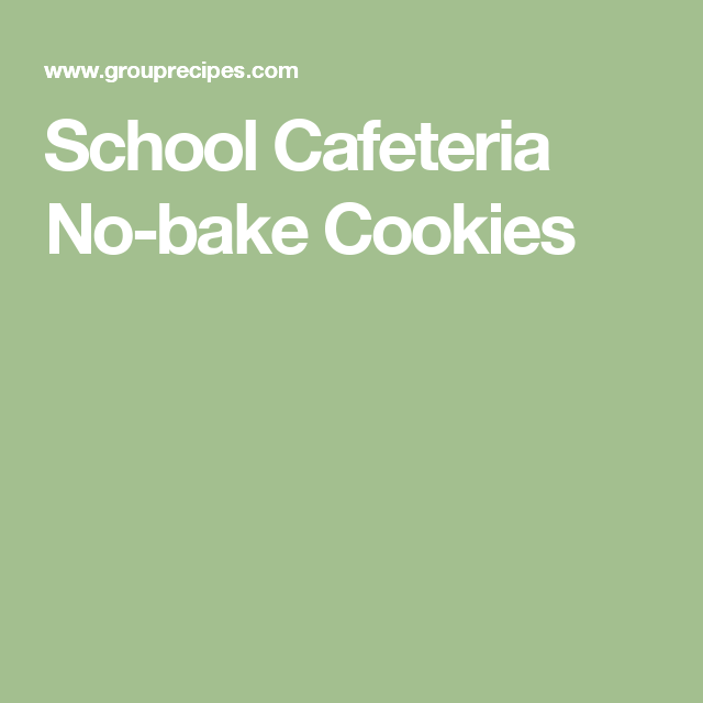 School Cafeteria No-bake Cookies