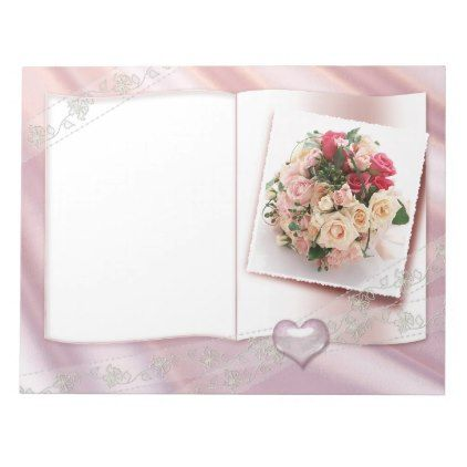 Soften Roses And Hearts Wedding Floral Love Notepad Zazzle Com Wedding Frames Wedding Picture Frames Wedding Album Design