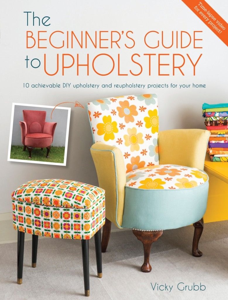 The Beginner's Guide to Upholstery