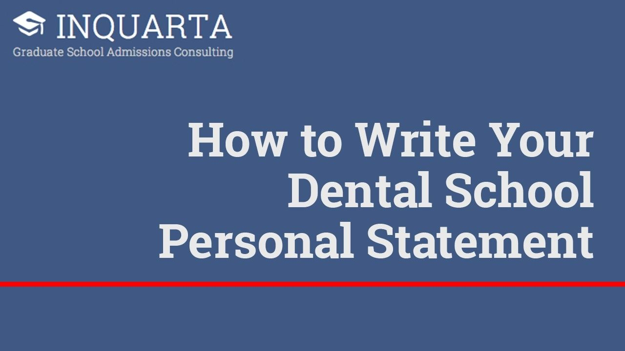 Essay Thesis Statement How To Write Your Dental School Personal Statement  Inquarta Paper Essay also Examples Of Proposal Essays How To Write Your Dental School Personal Statement  Inquarta  Grad  Literary Essay Thesis Examples