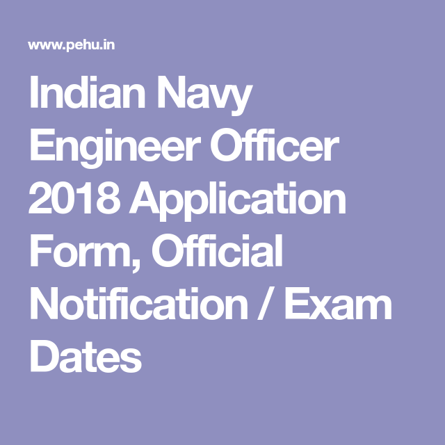 Indian Navy Engineer Officer  Application Form Official