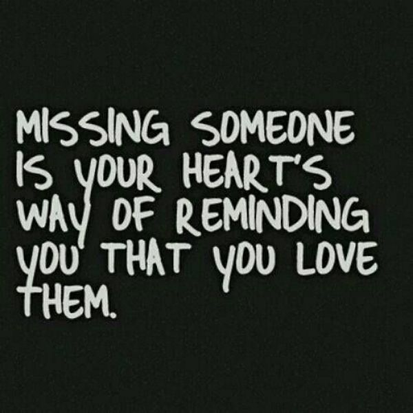 60 Missing You Quotes And Sayings Have You Been Missing Someone