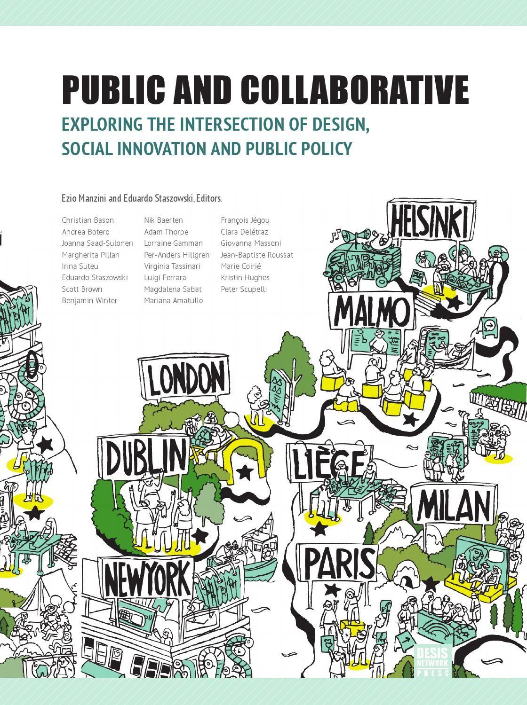 Public And Collaborative Social Impact Design Collaboration Design Innovation