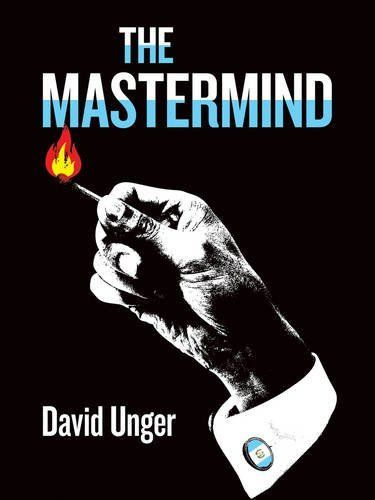 Book Review: The Mastermind by David Unger | Man of la Book