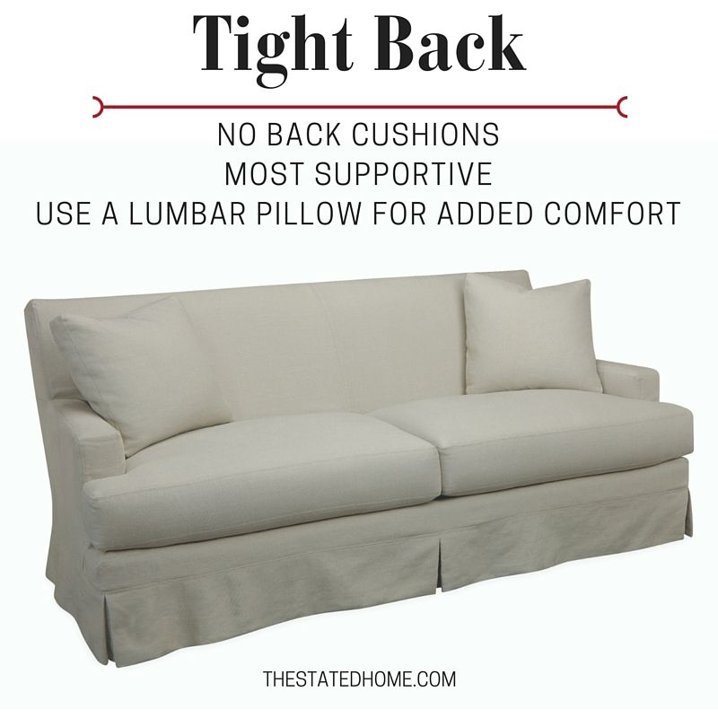How Sofa Back Cushions Affect Your Comfort Tight Back Sofa Sofa