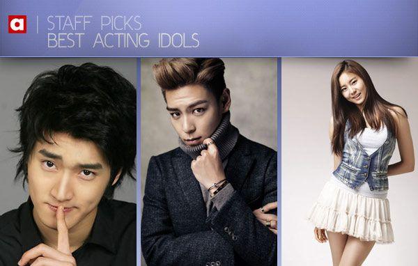 [Staff Picks] Best Acting Idols