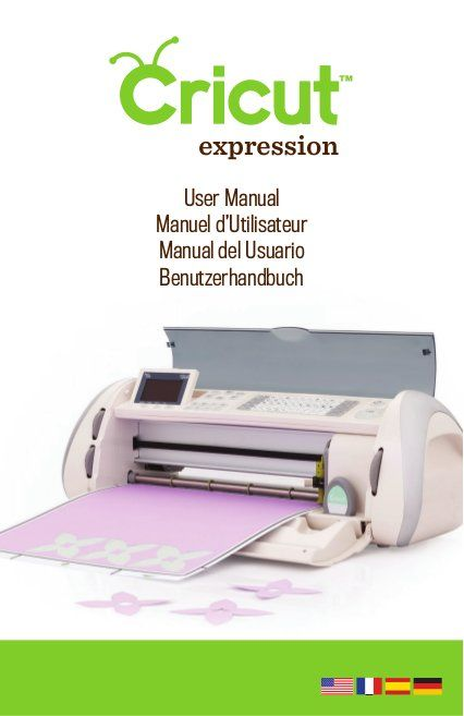 cricut expression user manual learn cricut how to use a cricut rh pinterest com Cricut Expression Machine Software Provo Craft Cricut Expression