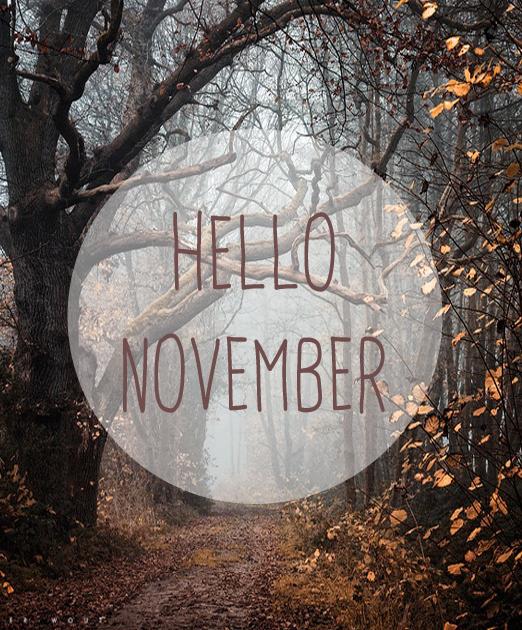 Hello November! Www.blissfullyours.com