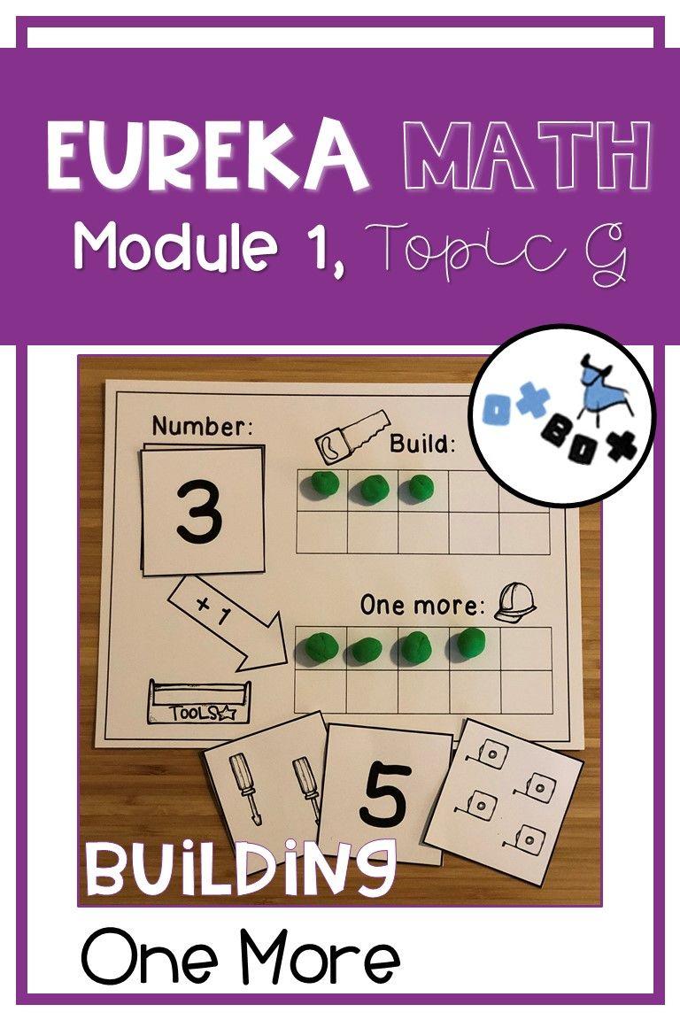 Building One More Eureka Math Module 1 Topic G Center
