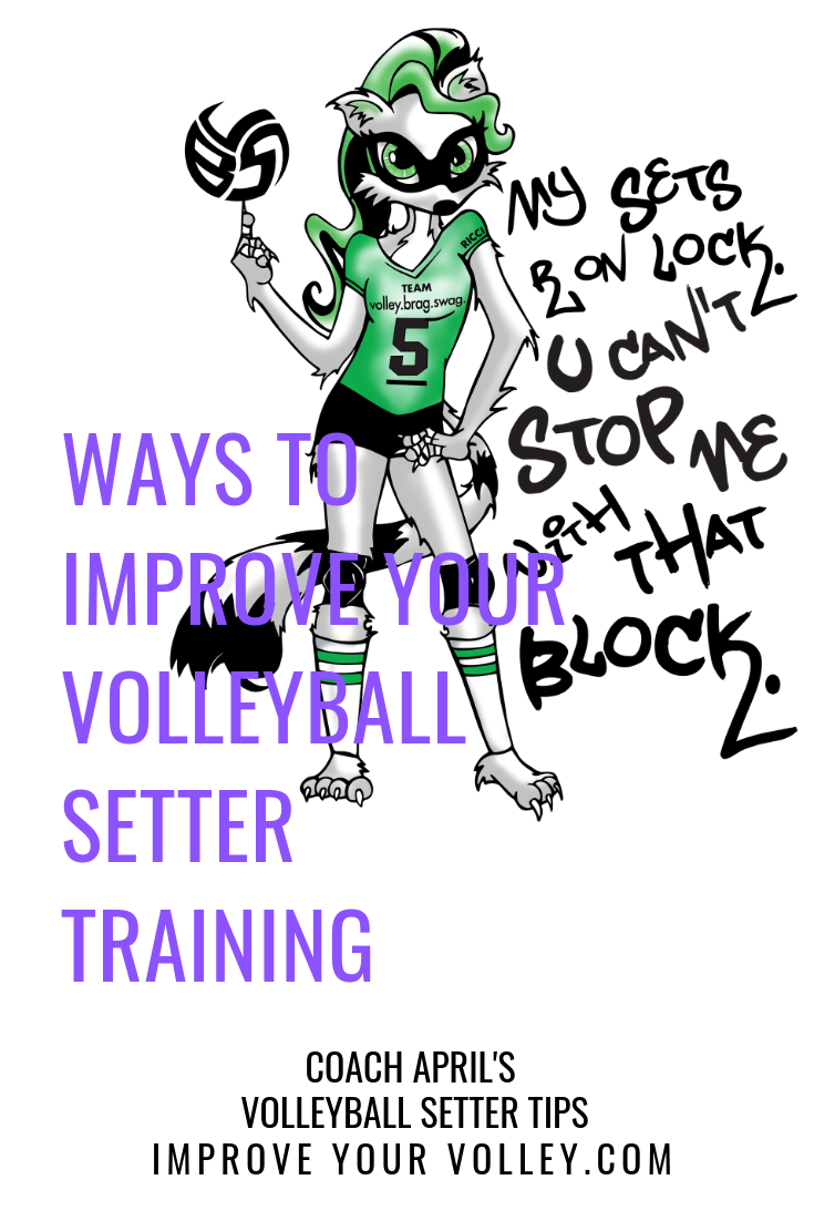 Four Ways To Improve Your Volleyball Setter Training A Setter Tutorial Volleyball Setter Volleyball Positions Volleyball Set