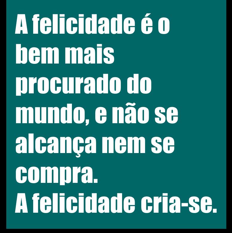 Felicidade...