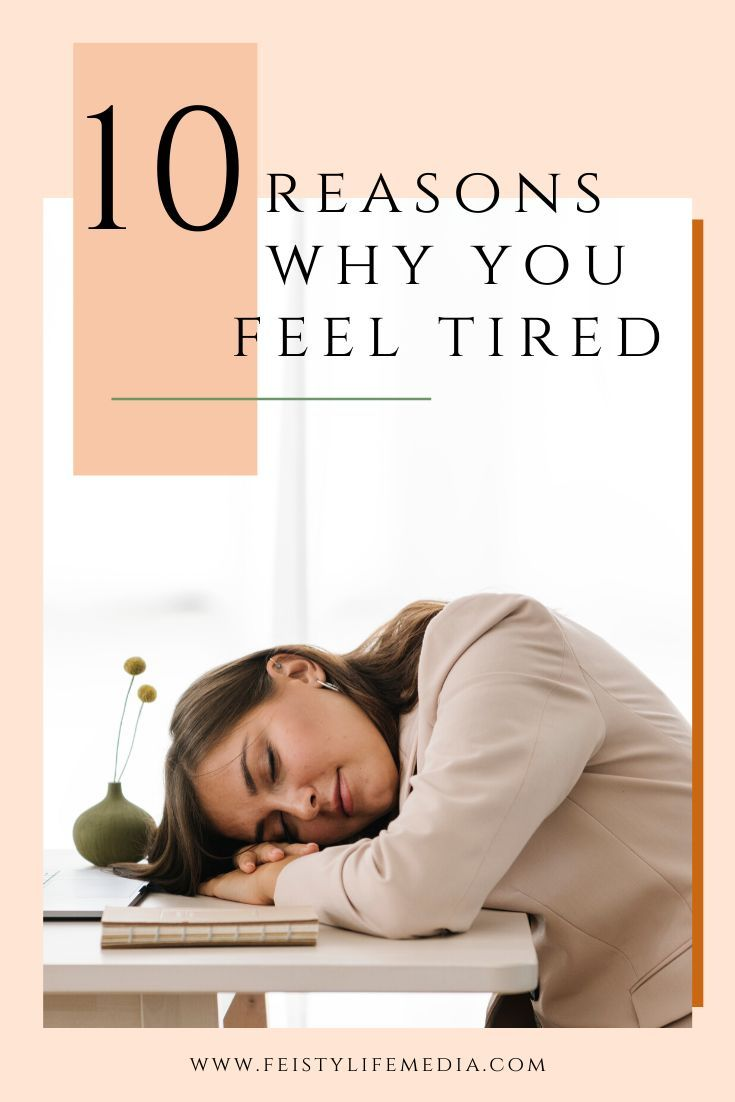 I Always Feel Tired: 10 Reasons Why You Are Tired All The Time In 2020