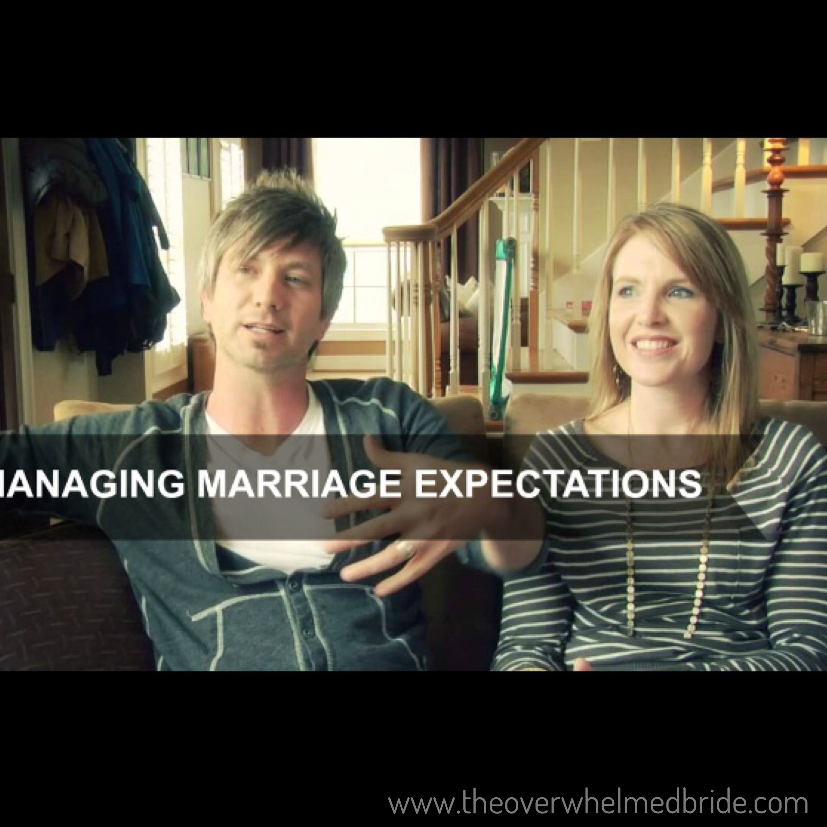 Managing Marriage Expectations