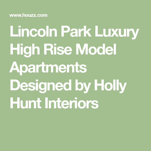Lincoln Park Apartments: Lincoln Park Luxury High Rise Model Apartments Designed By
