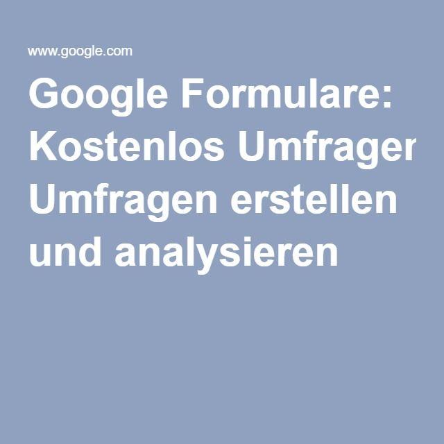 Google Formulare: Kostenlos Umfragen erstellen und analysieren
