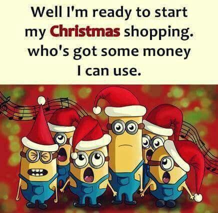 Christmas Shopping Minions Quotes Christmas Jokes Funny Minion Quotes