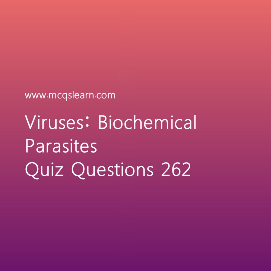 Photo of Production of Antibodies Quiz: Multiple Choice Questions and Answers – O Level Biology Quiz 262