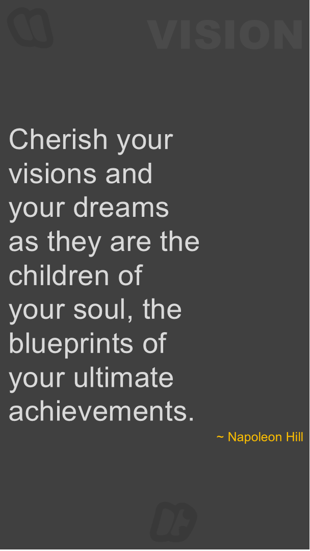Quotes About Vision Cherish The Vision Of Your Soul.spiritual Insights  Pinterest .