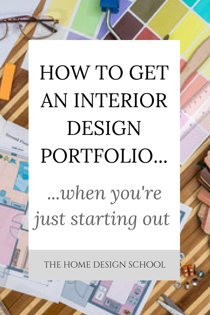 How to Get an Interior Design Portfolio When You're Just Starting Out
