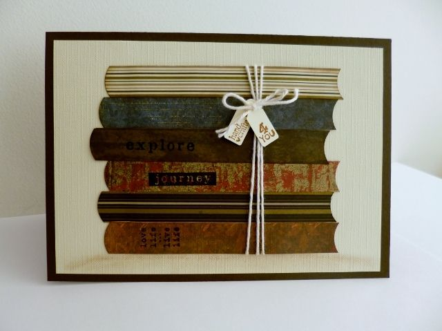 For A Book Lover By Sistersandie Cards And Paper Crafts At Splitcoaststampers Birthday Cards Diy Themed Cards Cool Birthday Cards
