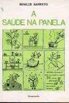A Saude na Panela - Receitas Culinarias Sem