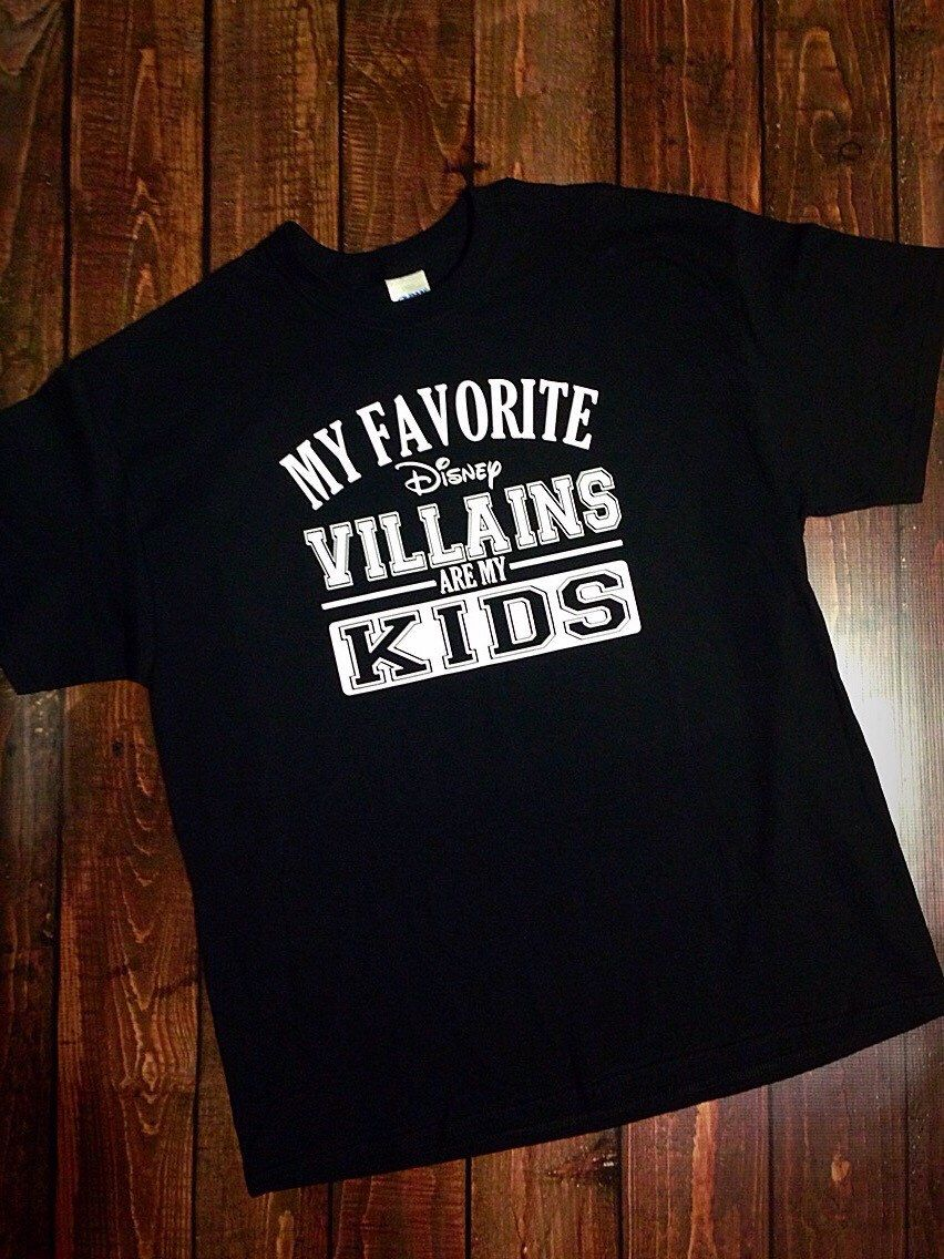 0b4df9e188edb My Favorite Disney Villains are my KIDS, Disney Vacation Shirt funny ...