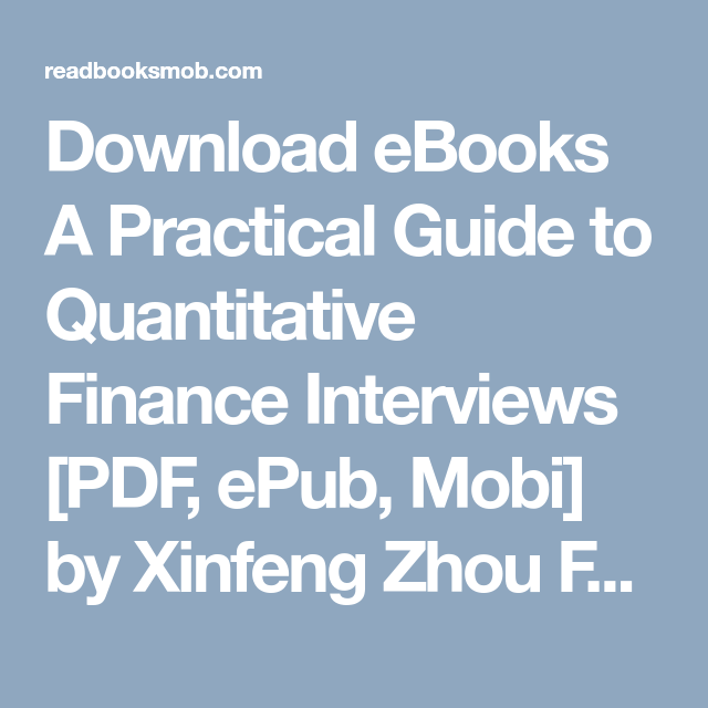 a practical guide to quantitative finance interviews pdf free download