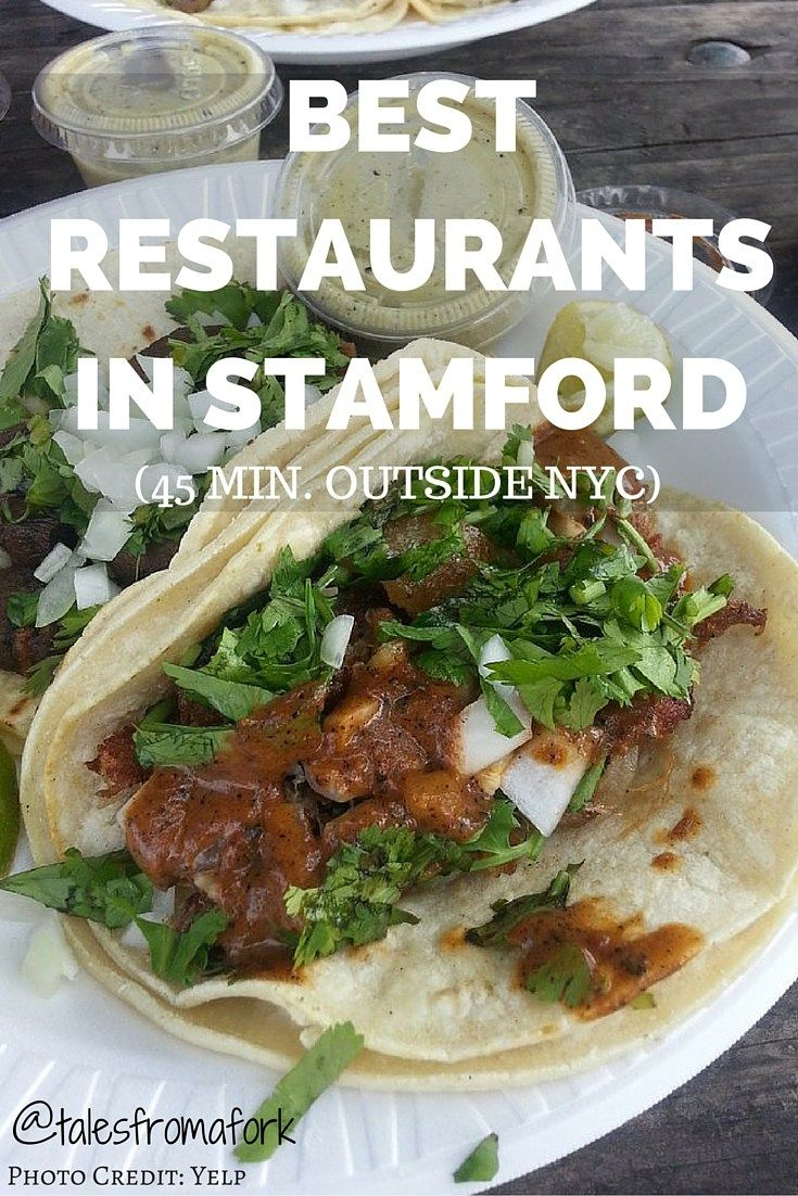 The best restaurants in Stamford are all right here in this post from tacos to Moroccan food!