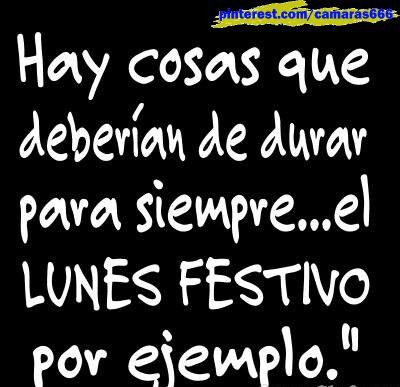 Frases Buenos Días Lunes Festivo Frases Sonreir Frases Y
