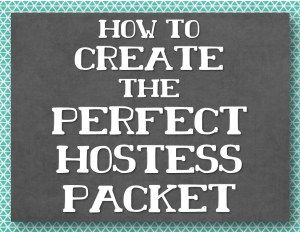 How To Create The Perfect Hostess Packet Hostess Coaching