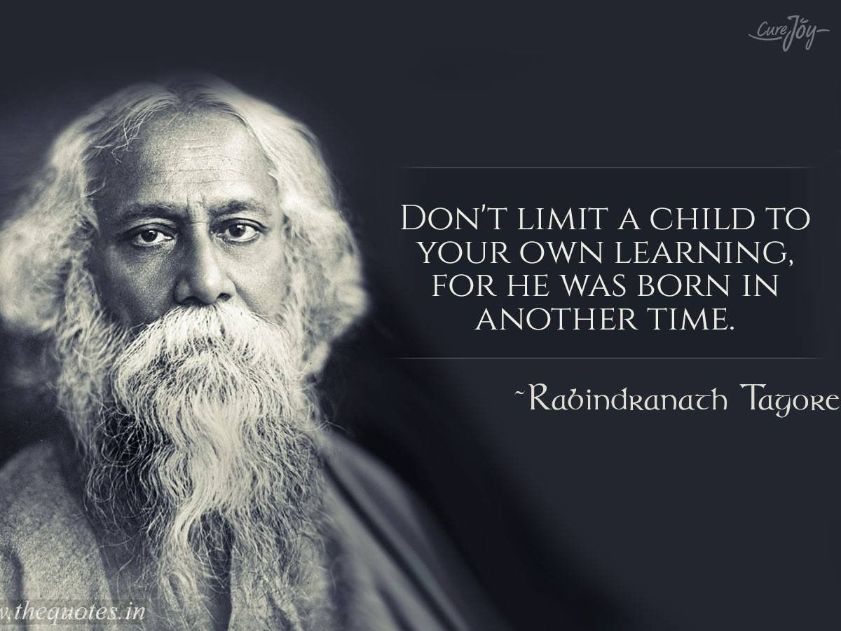 Pin By Sibele Tkotz On Oooh Say It Again Tagore Quotes Wisdom Quotes Philosophy Quotes