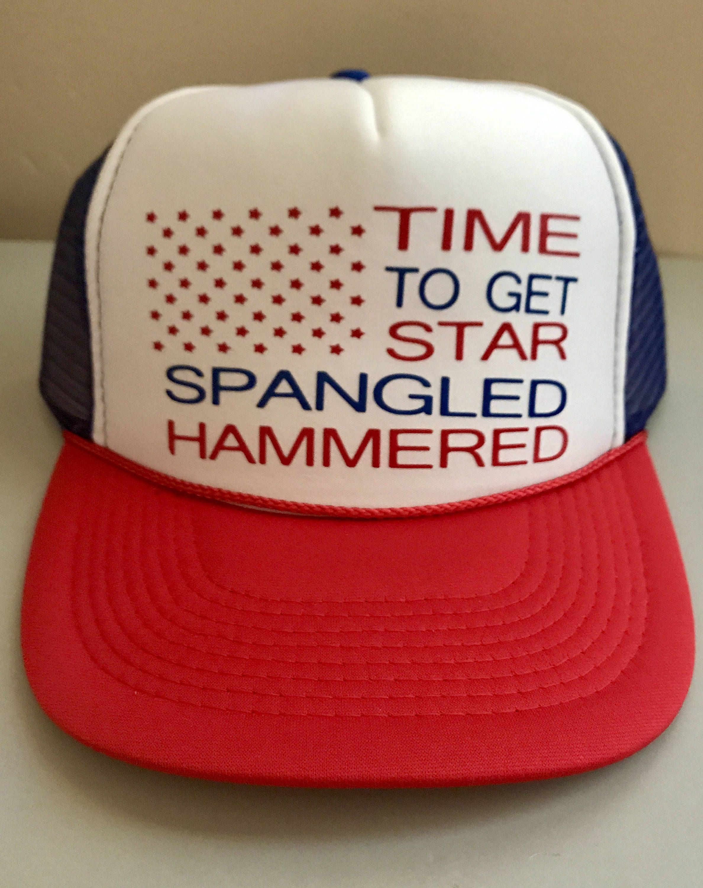 Time To Get Star Spangled Hammered Trucker Hat Snapback Hat USA Trucker Hat  4th of July Trucker Hat Patriotic Hat Drinking Hat Lake Hat 0ee8886d7d38