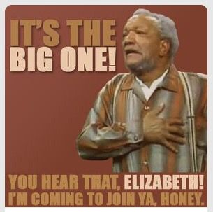 Fred Sanford of Sanford and Son. It's The BIG One!!! You hear that ...