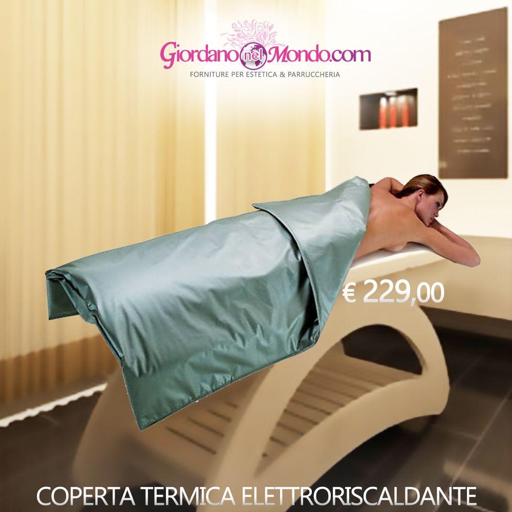 Coperta Termica Per Lettino Da Massaggio.Coperta Termica Elettroriscaldante A Soli 299 00 Prezzo Ivato