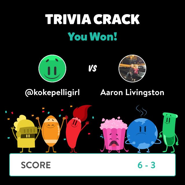 @kokepelligirl just won a game against Aaron Livingston in Trivia Crack!