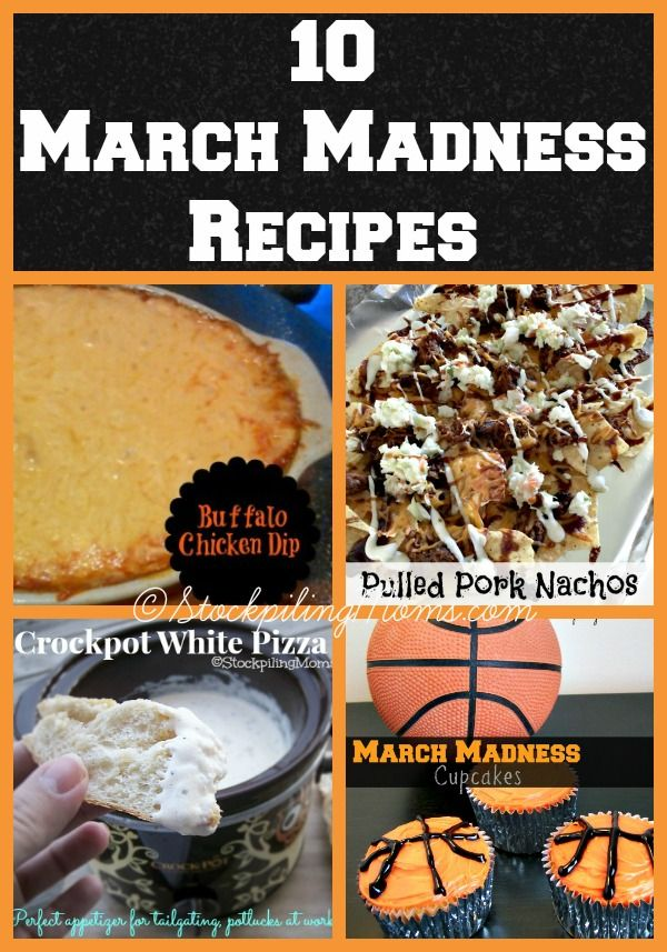 10 March Madness Recipes that are delicious and will make the NCAA basketball fan in your home happy!
