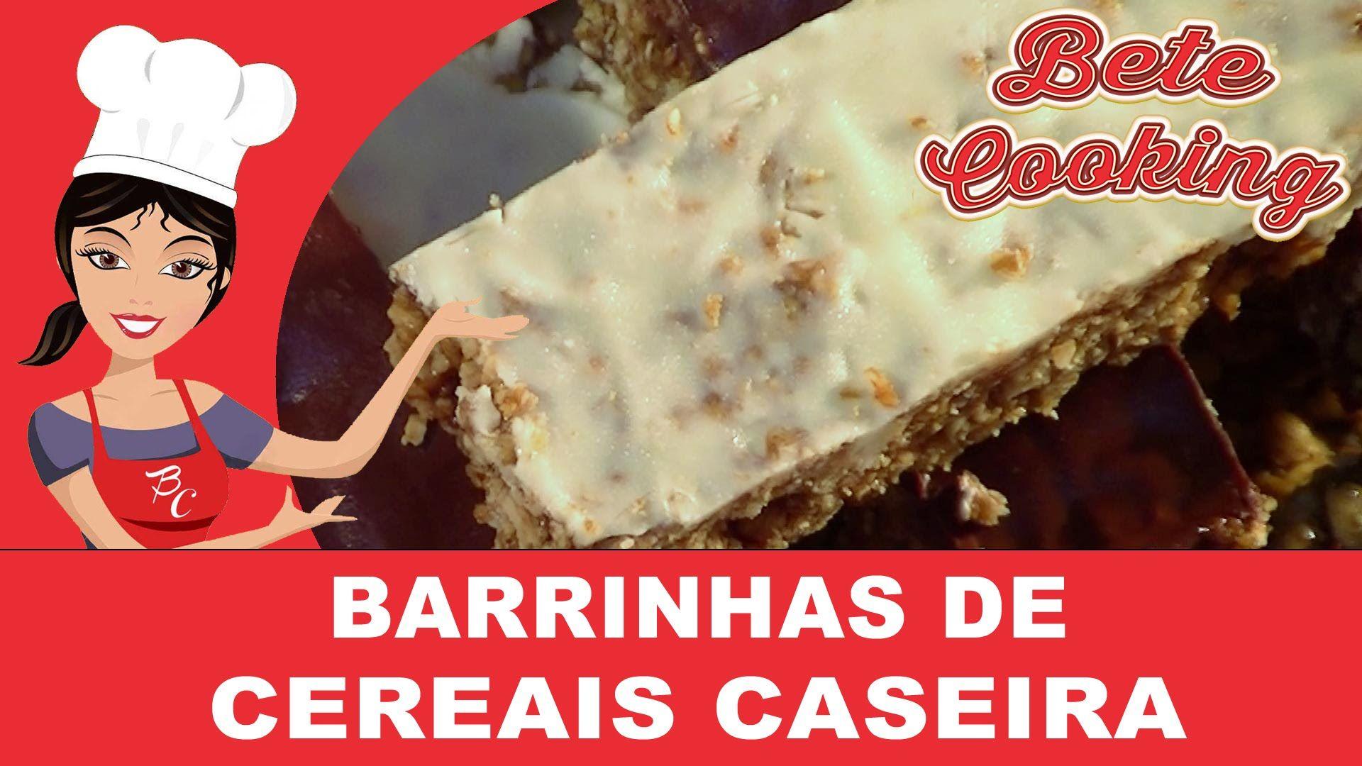 Barrinhas de Cereais Caseira | Bete Cooking #15