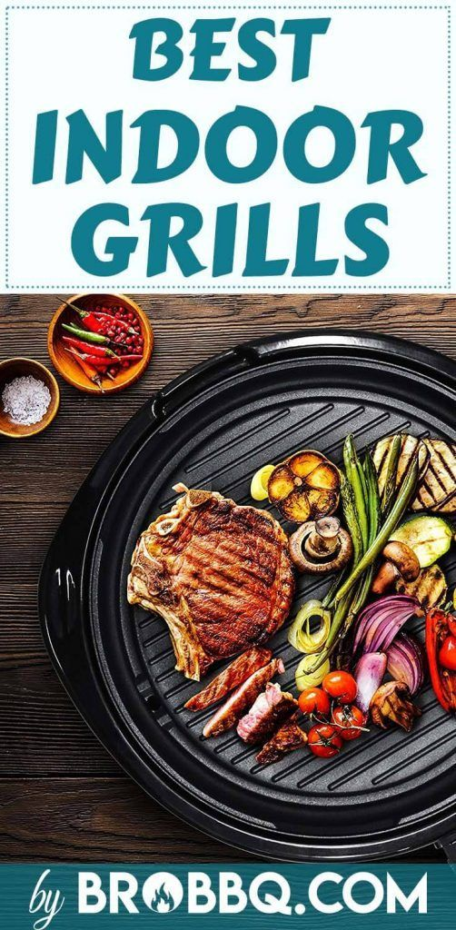 8 Best Indoor Electric Grills: Top Rated Reviews In 2020