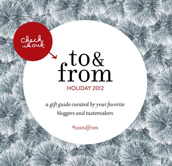 to and from gift guides  with your favorite bloggers