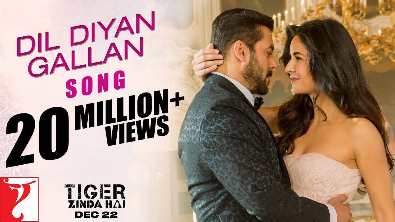 Dil Diyan Gallan Song Tiger Zinda Hai Salman Khan Katrina Kaif Atif Aslam Youtube Mp3 Song Download Mp3 Song Songs