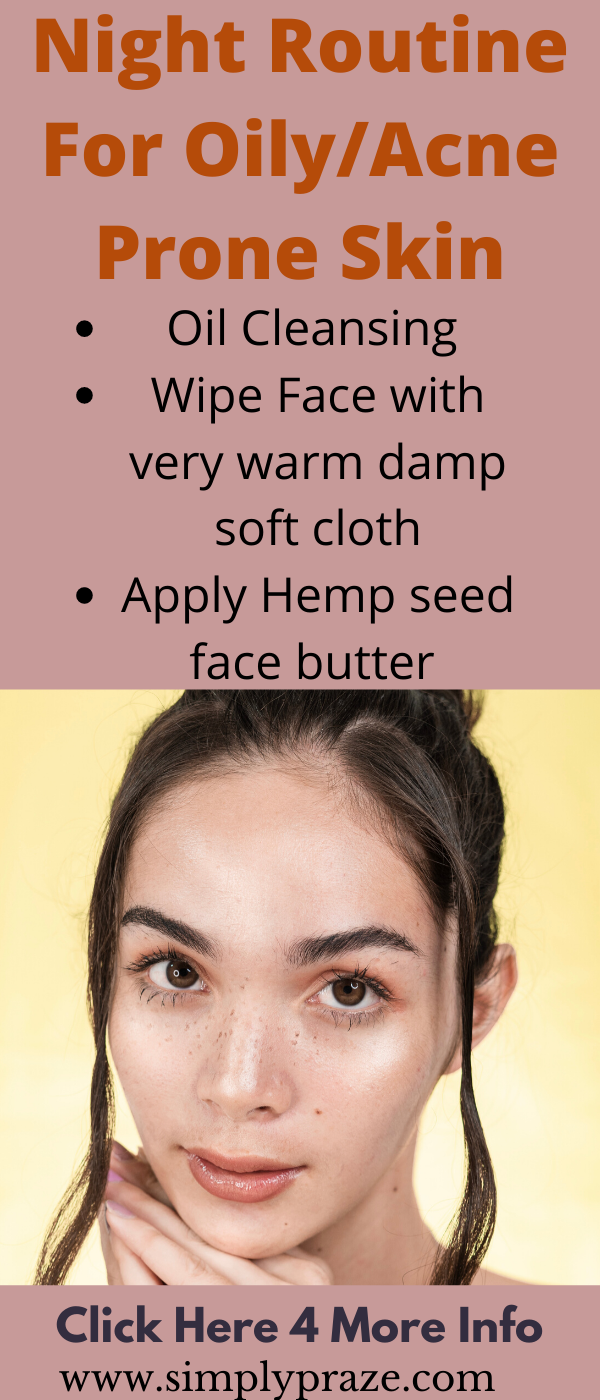 Step By Step Oily Skin Care Night Routine In 2020 Night Skin Care Routine Dry Oily Skin Summer Skincare Routine