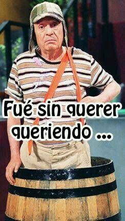 Pin De Edgar Cortes En I Frases Del Chavo Frases De Chespirito Imagenes De Risa Memes