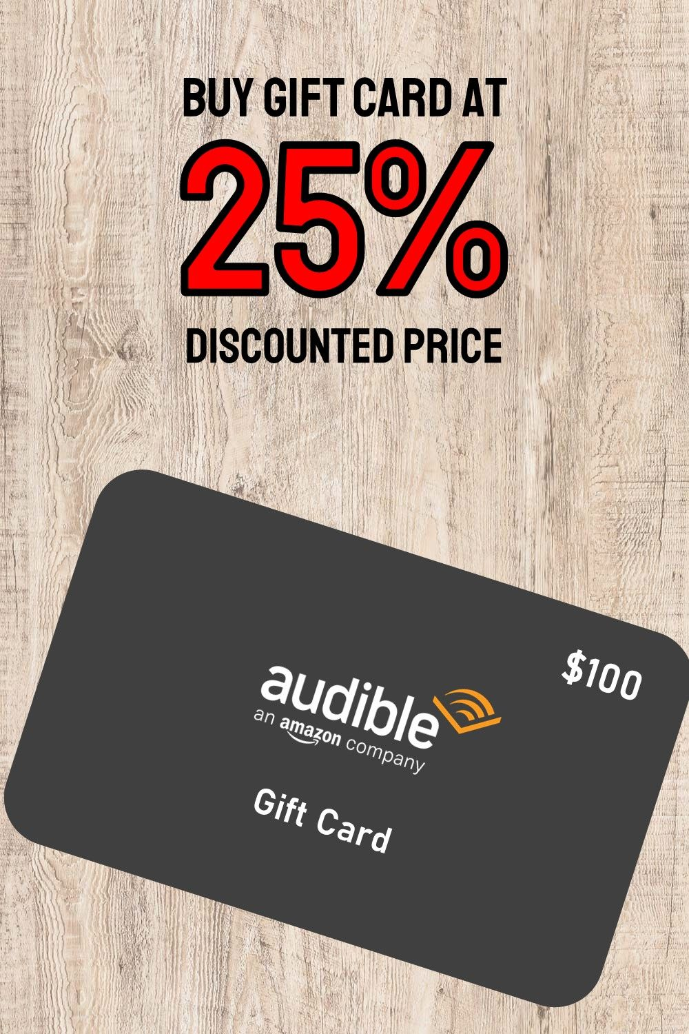 Buy Audible Gift Card At 25 Discounted Price Buy Gift Cards Buy Gift Cards Online Buying Gifts